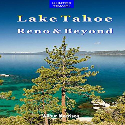Lake Tahoe, Reno and Beyond cover art