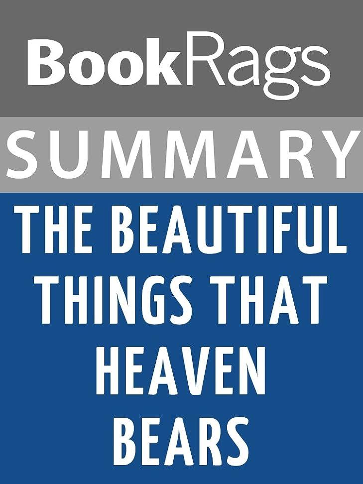通常年金受給者お母さんSummary & Study Guide: The Beautiful Things That Heaven Bears (English Edition)
