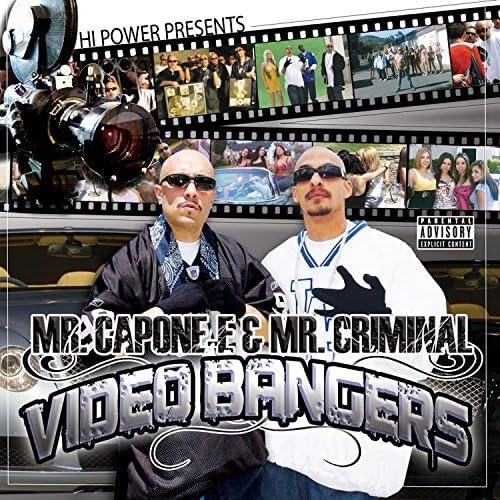 Mr. Capone-e & Mr. Criminal