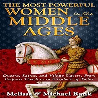 The Most Powerful Women in the Middle Ages cover art
