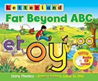 Far Beyond ABC. (Letterland)