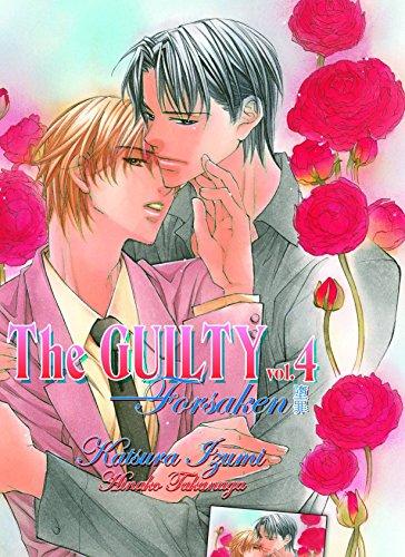 The Guilty Volume 4: Forsaken (Yaoi Novel)