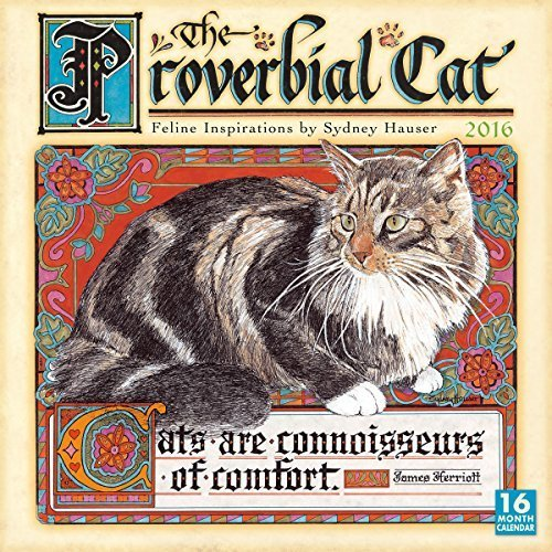 Proverbial Cat Calendar by Sydney Hauser (2015-07-25)