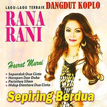 Dangdut Koplo Rana Rani (Lagu-Lagu Terbaik)