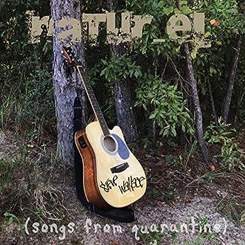 Natur-EL (Songs from Quarantine)