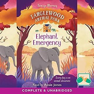 Couverture de Tanglewood Animal Park: Elephant Emergency