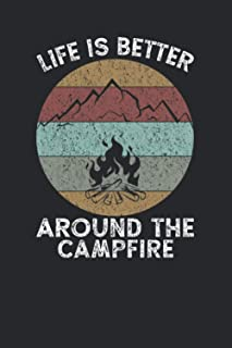 Life is better around the campfire: Journal Notebook Diary,120 pages, 6x9 inches,retro vintage,Family Camping Journal ,Cam...