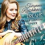 Dreams of a Russian Summer