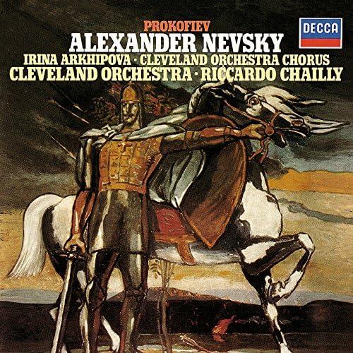 Riccardo Chailly, Irina Arkhipova, The Cleveland Orchestra Chorus & The Cleveland Orchestra