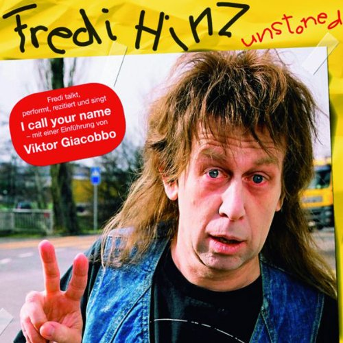 Fredi Hinz unstoned Titelbild