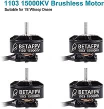 BETAFPV 4pcs 1103 15000KV Brushless Motors for 1S Brushless Toothpick Quadcopter FPV Whoop Drone