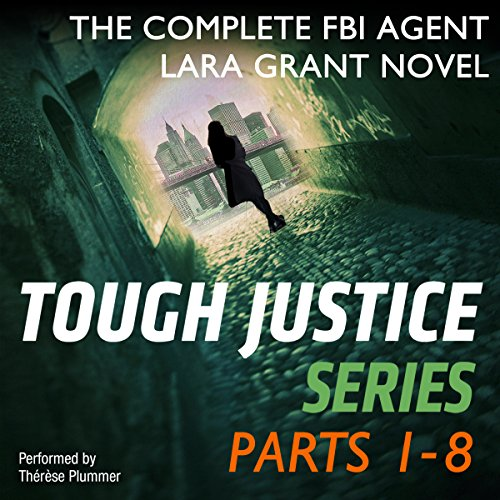 Tough Justice Series Box Set: Parts 1-8 audiobook cover art