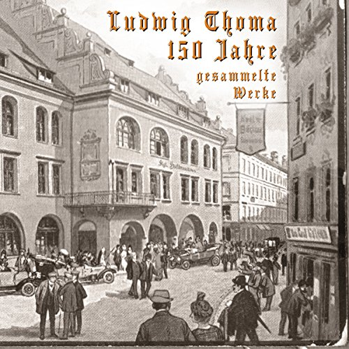 150 Jahre Ludwig Thoma: Gesammelte Werke                   By:                                                                                                                                 Ludwig Thoma                               Narrated by:                                                                                                                                 Henk Flemming,                                                                                        Josef Vossenkuhl,                                                                                        Ursula Berlinghof,                   and others                 Length: 3 hrs and 13 mins     1 rating     Overall 5.0