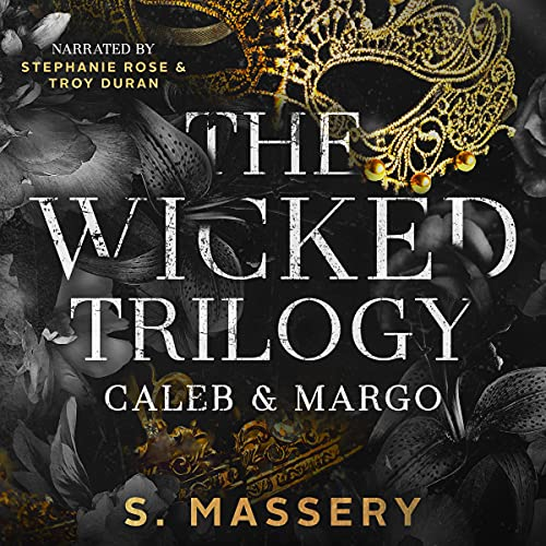 The Wicked Trilogy: Caleb & Margo (Fallen Royals, Books 1-3)