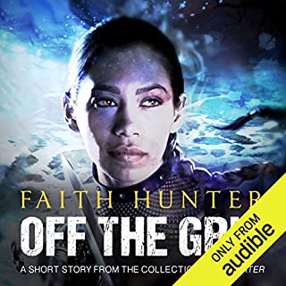 Off the Grid     A Jane Yellowrock Story              Written by:                                                                                                                                 Faith Hunter                               Narrated by:                                                                                                                                 Khristine Hvam                      Length: 2 hrs and 23 mins     1 rating     Overall 5.0