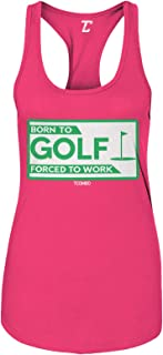 Born to Golf Forced to Work - Funny Dad Papa Women`s Tank Top
