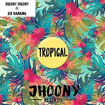 Tropical (feat. DJ Banana)