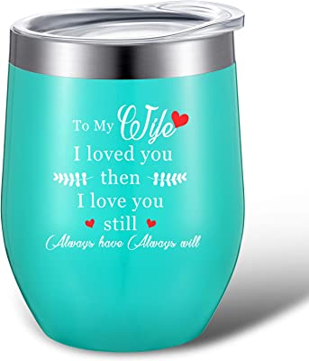 Valentines Day Tumbler Gift for Wife, I Loved You Then I Love You Still Always Have Always Will, 12oz Stainless Steel Wine Tumbler and Gift Box, Wedding Anniversary Birthday Christmas Gift