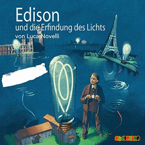 Edison und die Erfindung des Lichts Titelbild