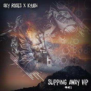 Slipping Away (VIP)