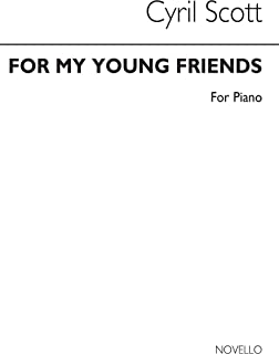 Scott: for My Young Friends for Piano Piano