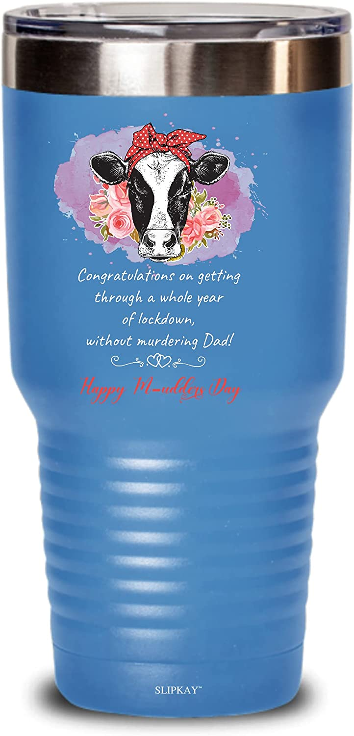 A Whole Year Max Spasm price 84% OFF Of Lockdown Happy Tumbler M-udders Gifts Day 30oz