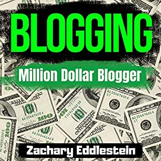 Blogging: Million Dollar Blogger cover art