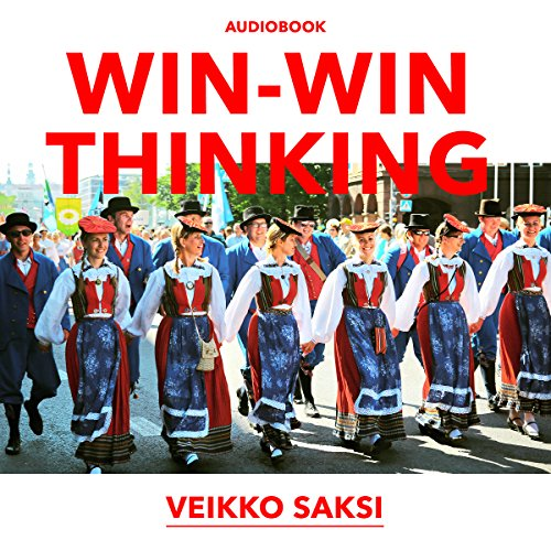 Win-Win Thinking     Using the Win-Win Return of Karelia as a Case Study              By:                                                                                                                                 Veikko Saksi                               Narrated by:                                                                                                                                 Joe Farinacci                      Length: 6 hrs and 5 mins     Not rated yet     Overall 0.0