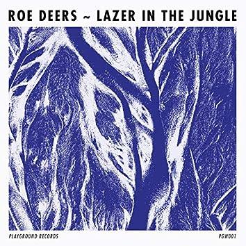 Lazer In The Jungle