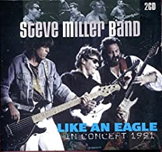 Steve Miller Band : Like an Eagle in Concert ~ 2 Cd Digipak Set [Import] Steve Miller Band- Like an Eagle