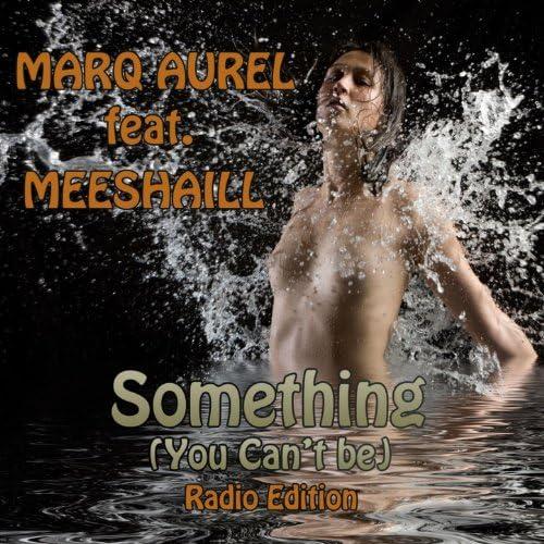 Marq Aurel feat. Meeshaill