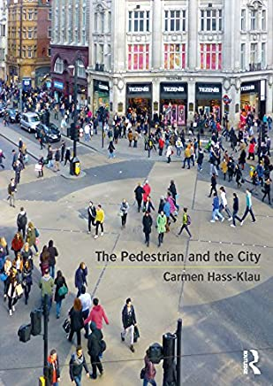 The Pedestrian and the City (English Edition)