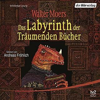 Das Labyrinth der Träumenden Bücher     Zamonien 6              Autor:                                                                                                                                 Walter Moers                               Sprecher:                                                                                                                                 Andreas Fröhlich                      Spieldauer: 14 Std. und 41 Min.     1.944 Bewertungen     Gesamt 3,9