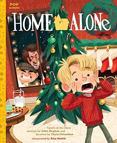 Home Alone: The Classic Illustrated Storybook: 1