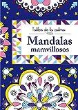 Taller de la calma. Mandalas maravillosos (Castellano - A PARTIR DE 6 AÑOS - LIBROS DIDÁCTICOS -...