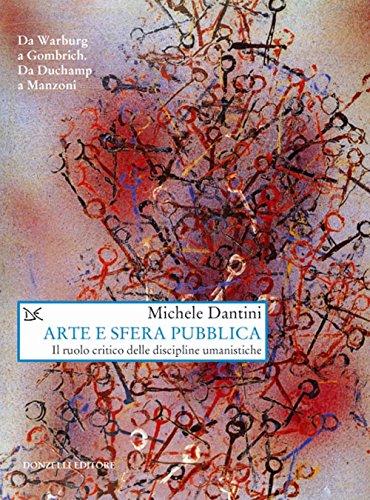 Arte E Sfera Pubblica Il Ruolo Critico Delle Discipline Umanistiche