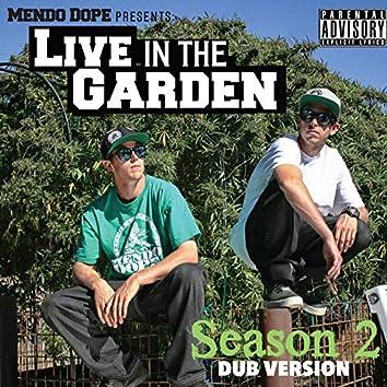 Live in the Garden Season 2 Dub Version