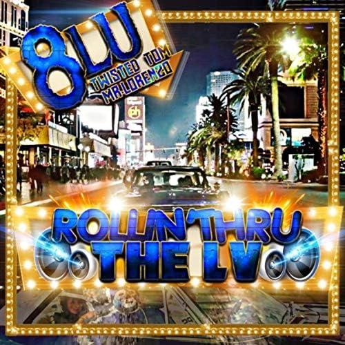 Tru8lu, 8lu & Twisted Tom feat. Mr. Lorenzo