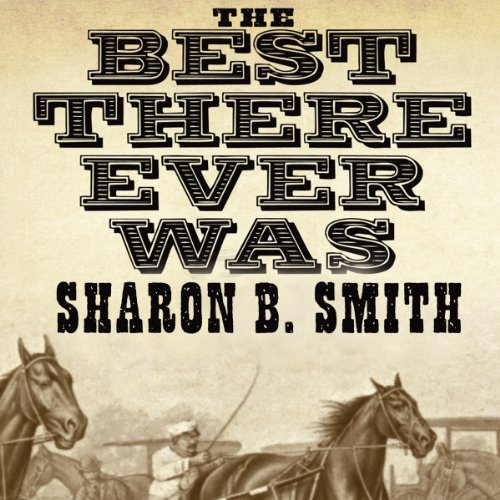 The Best There Ever Was audiobook cover art