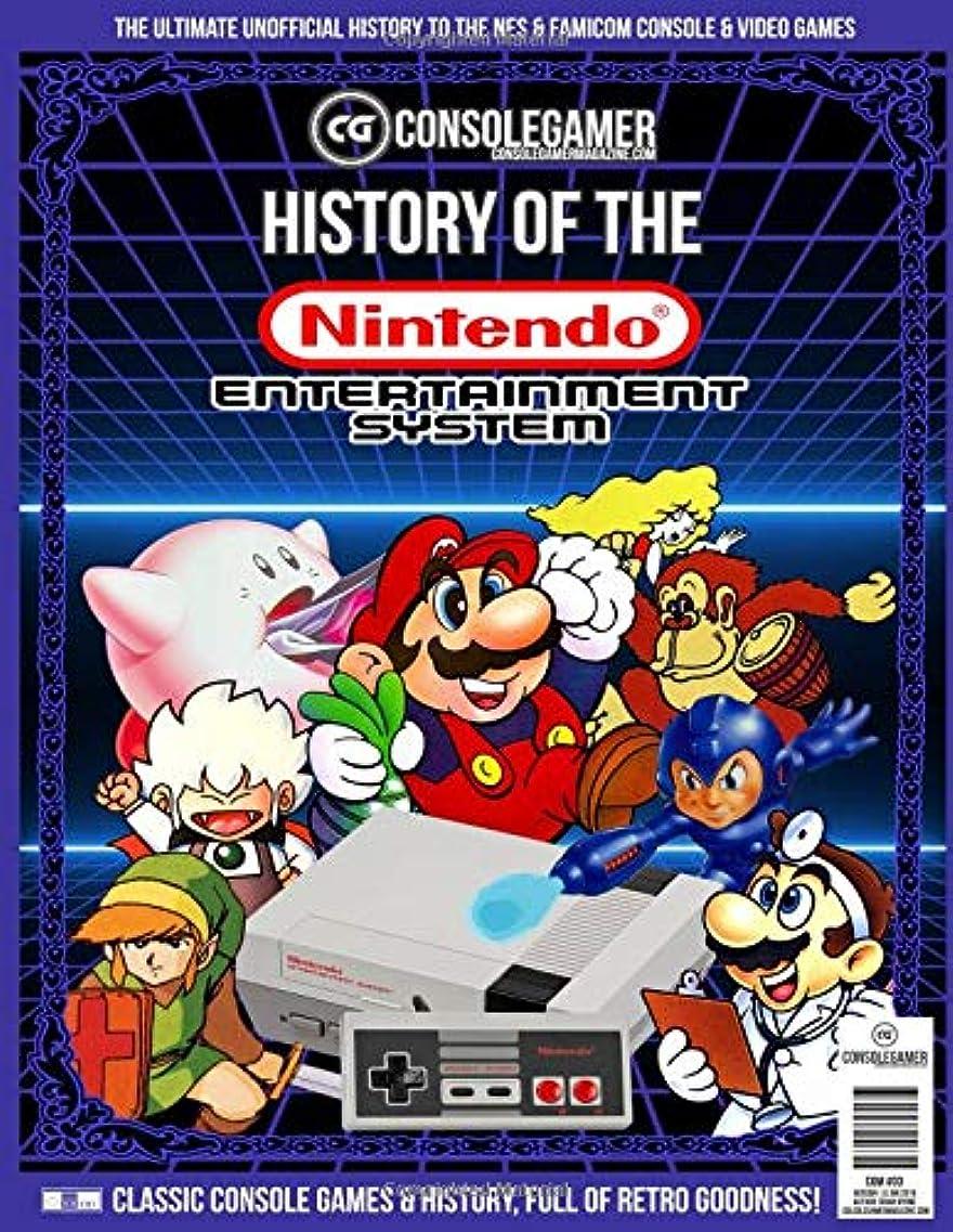 柔らかい足楽しませるインスタンスHistory of the NES: Ultimate Guide to Nintendo Entertainment System (NES/Famicom) (Console Gamer Magazine)