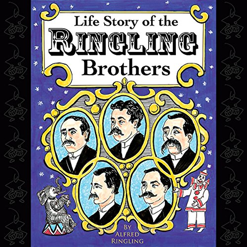 Life Story of the Ringling Brothers audiobook cover art