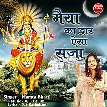 Maiya Ka Dwar Aisa Saja