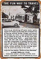 旅行する楽しい方法ティンサイン壁鉄の絵レトロなプラークヴィンテージ金属板装飾ポスターおかしいポスター吊り工芸品バーガレージカフェホーム
