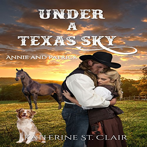 Under a Texas Sky - Annie and Patrick audiobook cover art