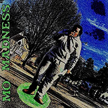 Mo Madness