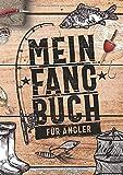 Mein Fangbuch für Angler: Notizbuch zum Angeln auf Hecht, Zander, Barsch, Karpfen, Forelle, Hering...