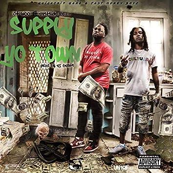 Suppy Yo Town (feat. Eastside Reup)
