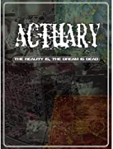 The Reality Is, The Dream Is Dead by Actuary