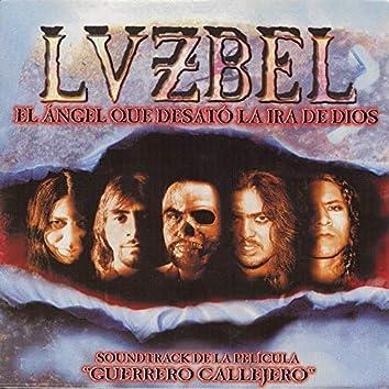 """El Ángel Que Desató La Ira De Dios (Soundtrack de la Película """"Guerrero Callejero"""")"""