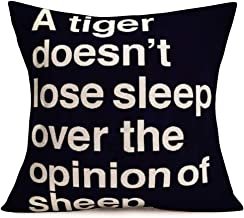 Fukeen Funny Saying Quotes Throw Pillow Cover Home Decorative White Black Pillow Cases Cushion Covers Cotton Linen Square 18x18 Inch Pillowcase, A Tiger Doesn't Lose Sleep Over The Opinion of Sheep